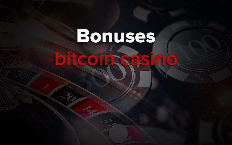 top bitcoin casino bonuses