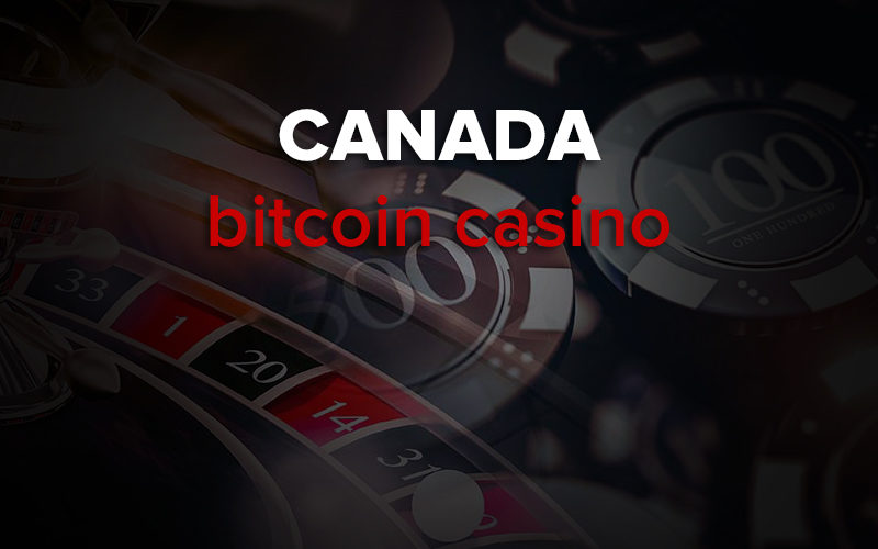 bitcoin casinos in canada