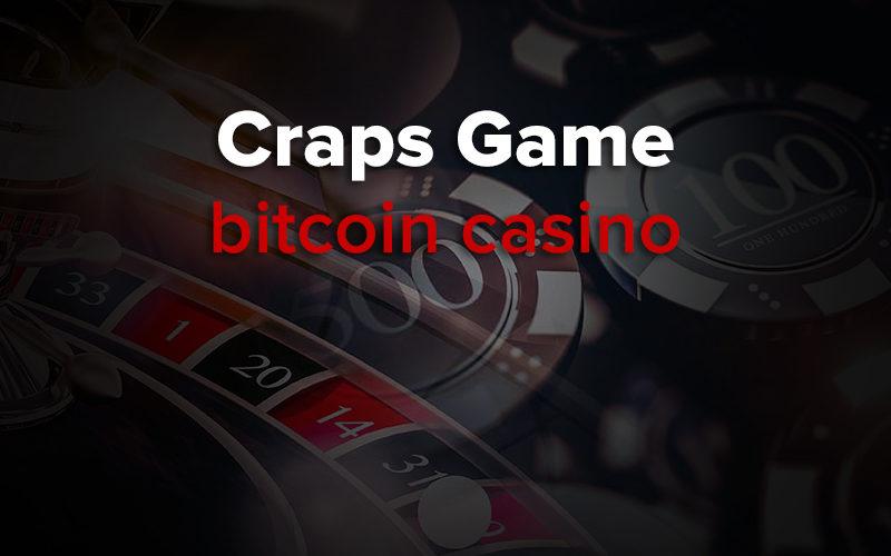 bitcoin craps game
