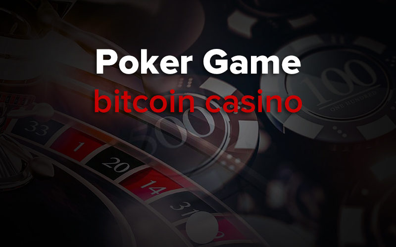 bitcoin poker game