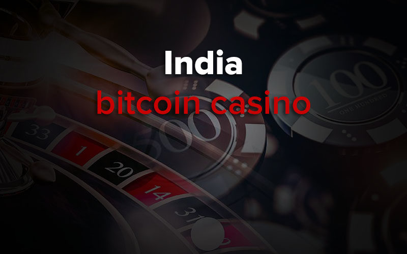 bitcoin casinos in india
