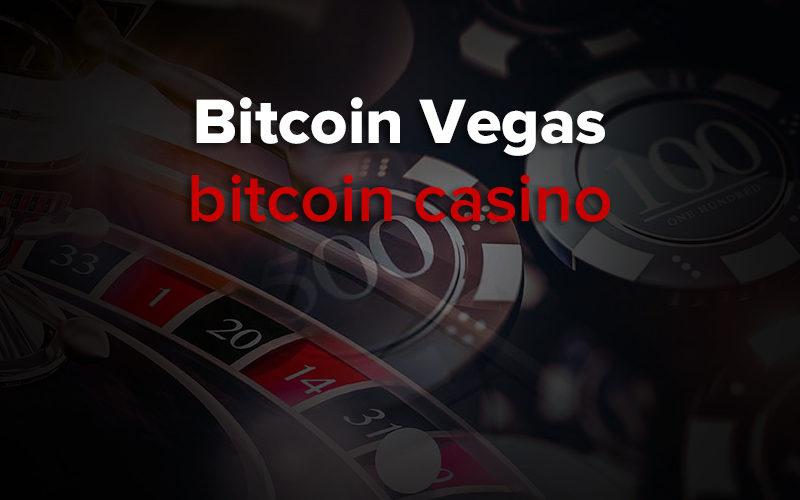 bitcoin vegas